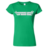 Everyone Loves An Irish Girl Green Juniors Graphic T-Shirt