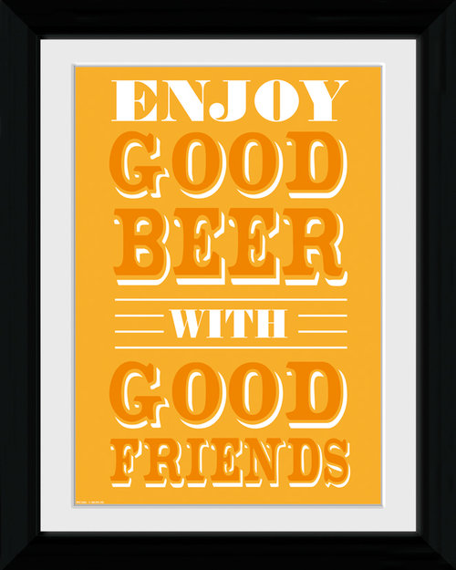 Good Beer Good Friends Collector Print