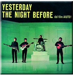 The Beatles Metal Magnet - Yesterday / The Night Before