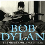 Vynil Bob Dylan - The Minneapolis Party Tape 1961 (2 Lp)