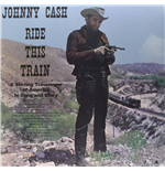 Vynil Johnny Cash - Ride This Train