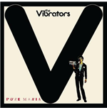 Vynil Vibrators (The) - Pure Mania