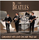 Vynil Beatles (The) - Greatest Hits Live On Air 1963 64