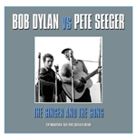 Vynil Bob Dylan Vs Pete Seeger - The Singer & The Song (2 Lp)