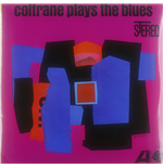 Vynil John Coltrane - Coltrane Plays The Blues