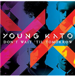 Vynil Young Kato - Don't Wait Til Tomorrow