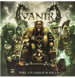 Vynil Vanir - The Glorious Dead