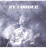 Vynil Ry Cooder - Broadcast From The Plant (2 Lp)