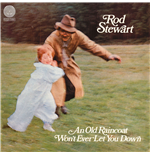 Vynil Rod Stewart - An Old Raincoat Won't Ever Let You Down