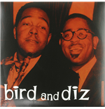 Vynil Charlie Parker & Dizzy Gillespie - Bird And Diz