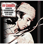 Vynil Ry Cooder - Acoustic Performance Radio Ranch 12 December 1972 (2 Lp)