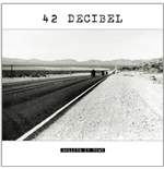 Vynil 42 Decibel - Rolling In Town (Lp+Cd)