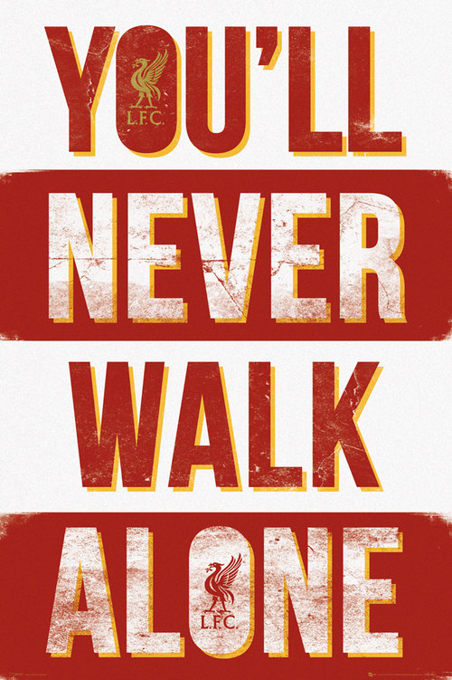 Liverpool You'll Never Walk Alone Type Maxi Poster