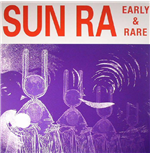 Vynil Sun Ra - Early And Rare