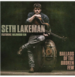 Vynil Seth Lakeman - Ballads Of The Broken Few