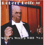Vynil Robert Belfour - What'S Wrong With You