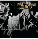 Vynil Paul Wine Jones - Stop Arguing Over Me