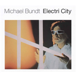 Vynil Michael Bundt - Electri City