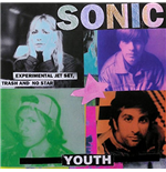Vynil Sonic Youth - Experimental Jet Set, Trash And No Star