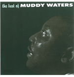 Vynil Muddy Waters - The Best Of Muddy Waters