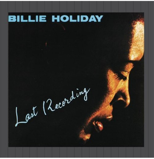 Vynil Billie Holiday - Last Recording
