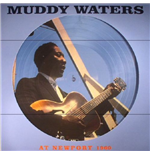 Vynil Muddy Waters - At Newport (Picture Disc)