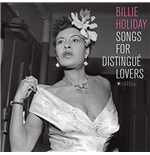 Vynil Billie Holiday - Songs For Distingue Lovers