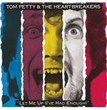 Vynil Tom Petty And The Heartbreakers - Let Me Up (I'Ve Had Enough)