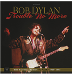 Vynil Bob Dylan - Trouble No More: The Bootleg Series Vol. 13 (4 Lp+2 Cd)