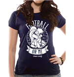 Looney Tunes - Football Or Me - Women Fitted T-shirt Blue