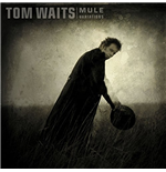 Vynil Tom Waits - Mule Variations (Remastered) (2 Lp)