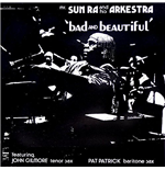 Vynil Sun Ra - Bad And Beautiful