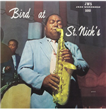 Vynil Charlie Parker - Bird At St. Nicks