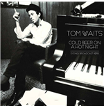 Vynil Tom Waits - Cold Beer On A Hot Night