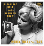 "Vynil Bloodshot Bill And Shannon Shaw - Honey Time (7"")"