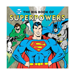 DC Comics Kids Big Book of Super Powers