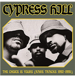 Vynil Cypress Hill - Choice Is Yours (Rare Tracks 1992-1995)