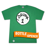 Drunk 1 Bottle Opener Green Graphic Tee Shirt