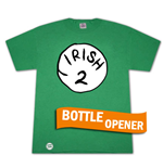 Irish 2 Bottle Opener Green Graphic Tee Shirt
